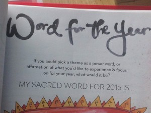 What would your theme or sacred word be for this year?